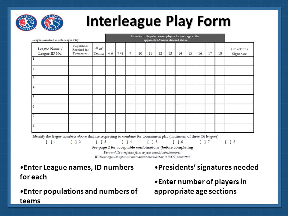 Interleague Play Form Enter League names, ID numbers for each