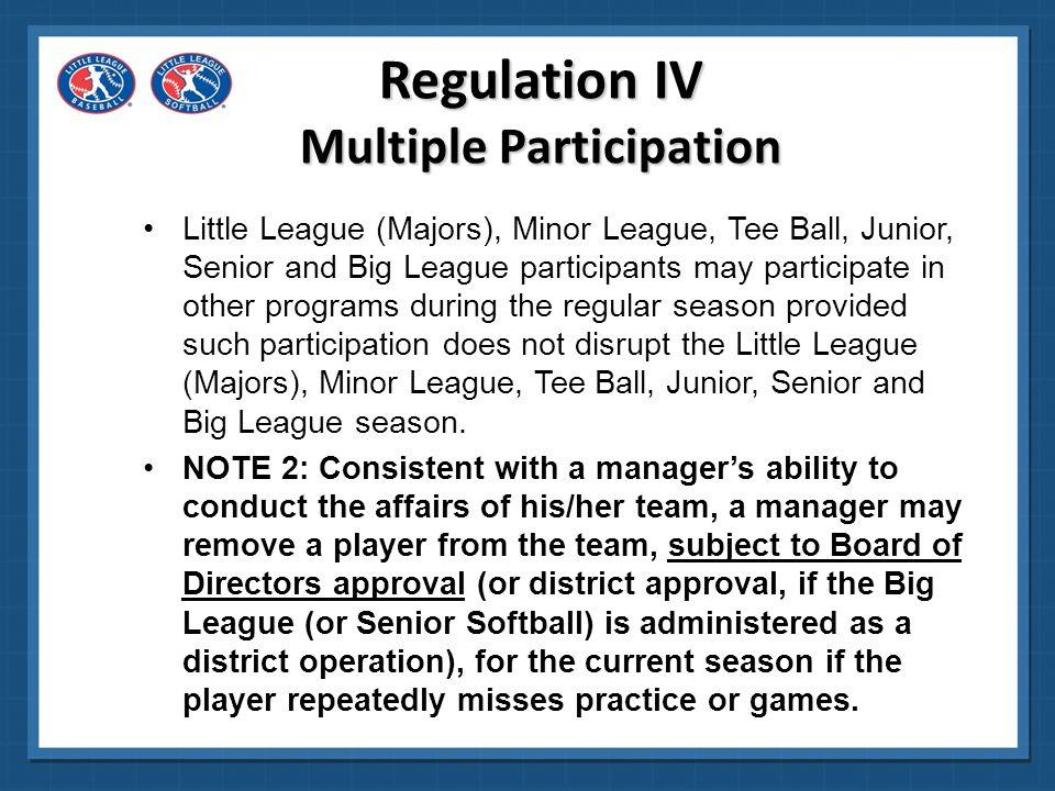Regulation IV Multiple Participation