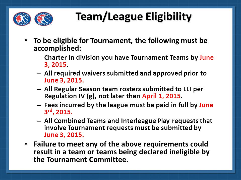 Team/League Eligibility