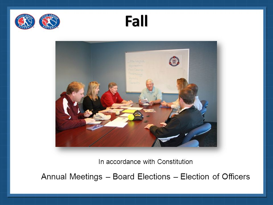 Fall Annual Meetings – Board Elections – Election of Officers