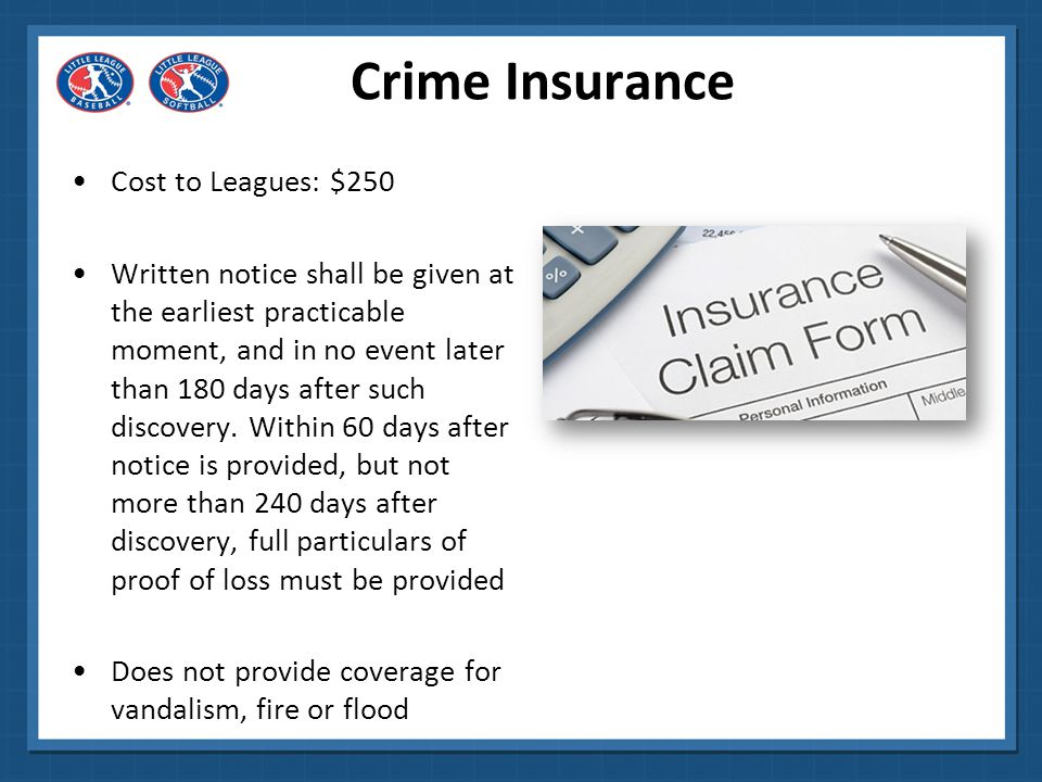 Crime Insurance Cost to Leagues: $250
