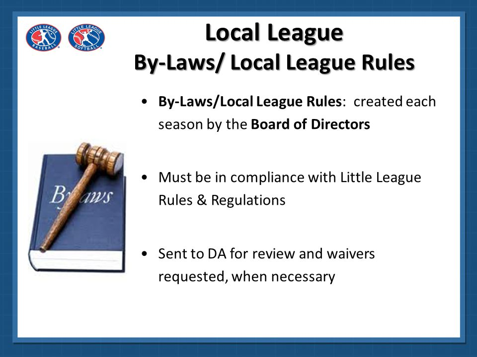 Local League By-Laws/ Local League Rules