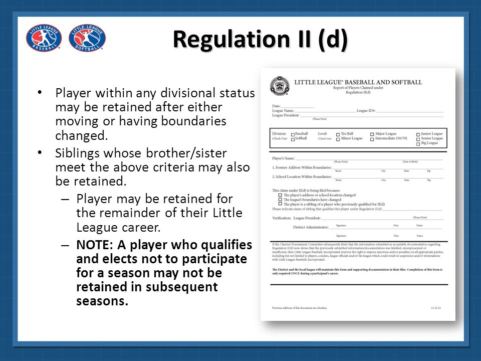 Regulation II (d) Player within any divisional status may be retained after either moving or having boundaries changed.