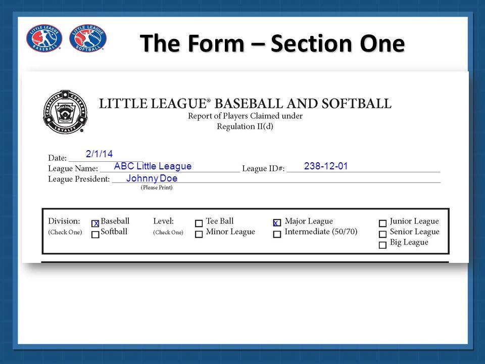 The Form – Section One 2/1/14 ABC Little League 238-12-01 Johnny Doe x