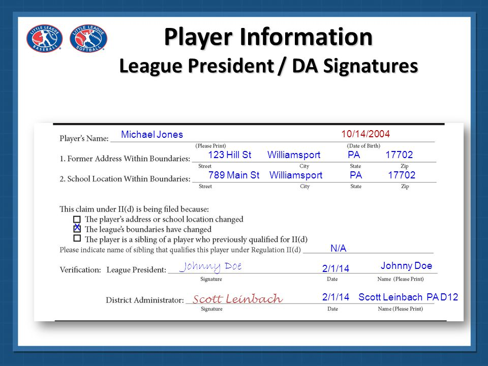 Player Information League President / DA Signatures