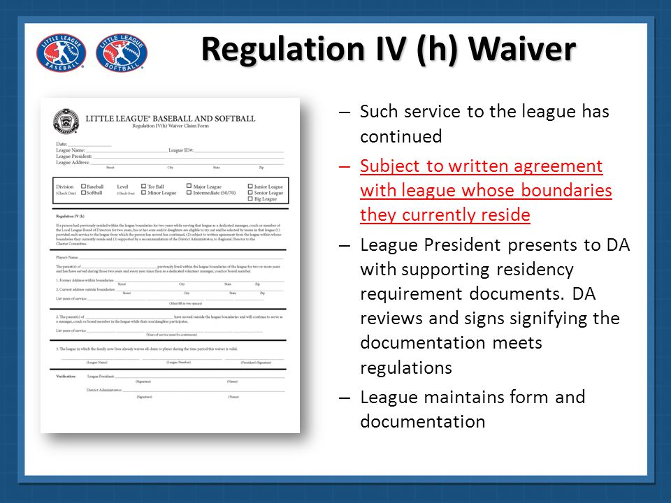 Regulation IV (h) Waiver