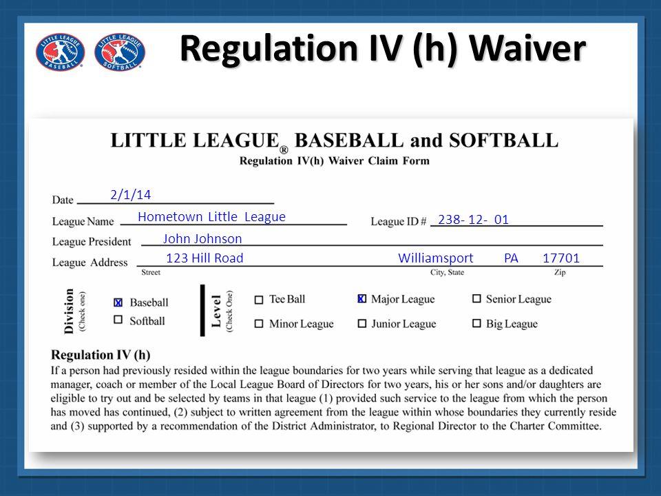 Regulation IV (h) Waiver