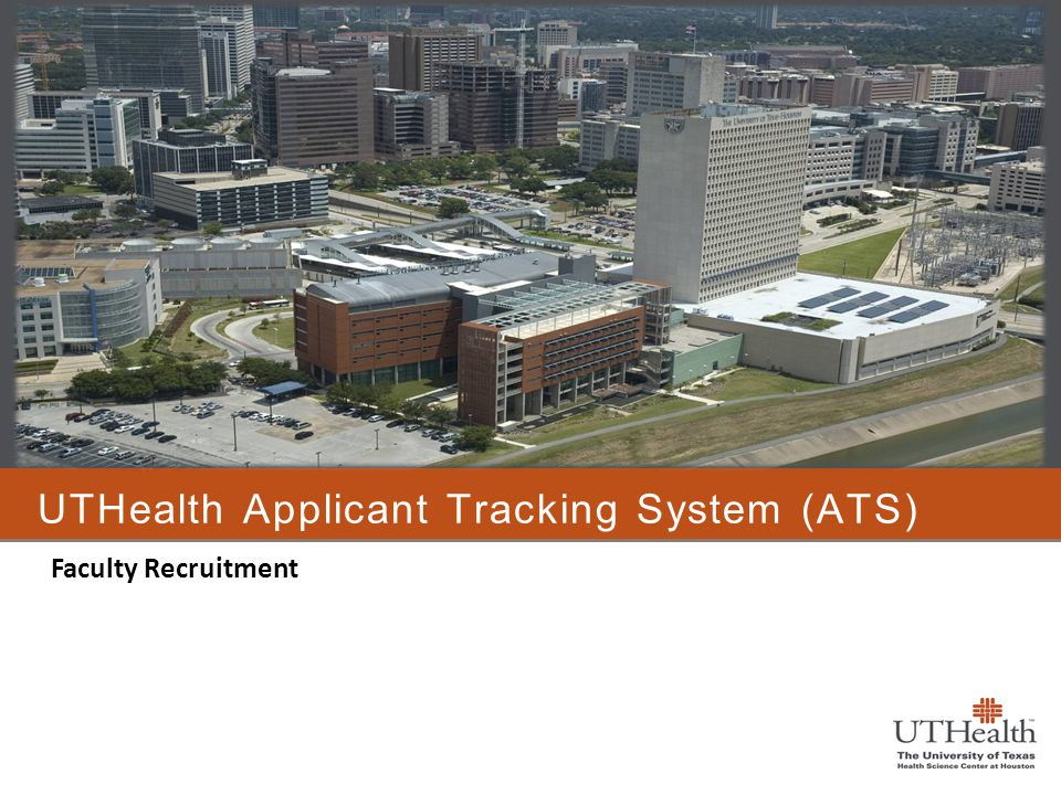 UTHealth Applicant Tracking System (ATS)