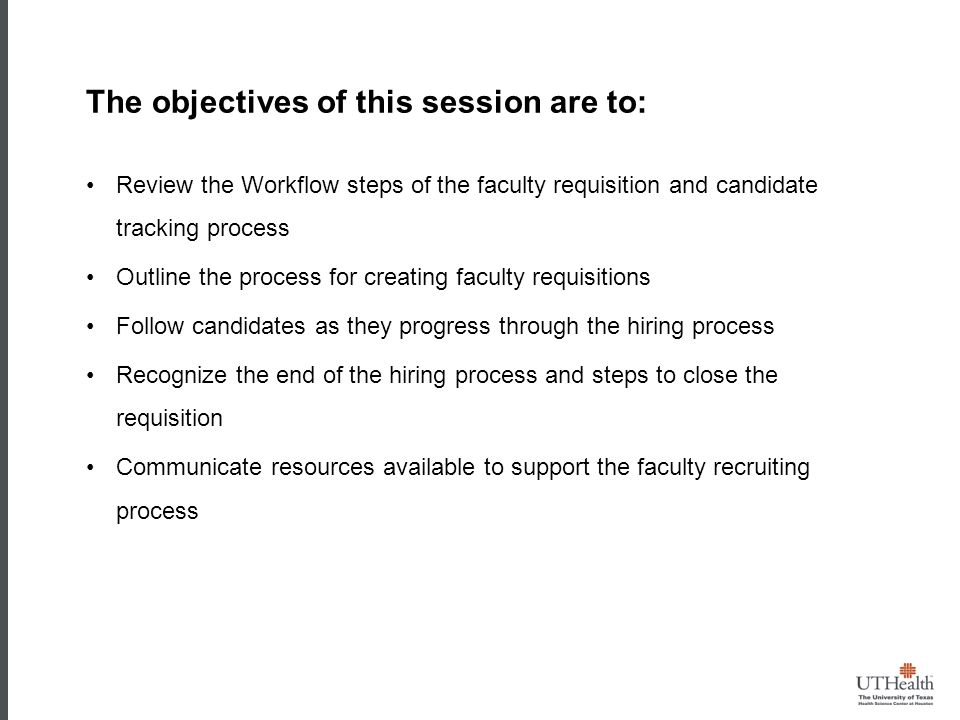 Objectives The objectives of this session are to: