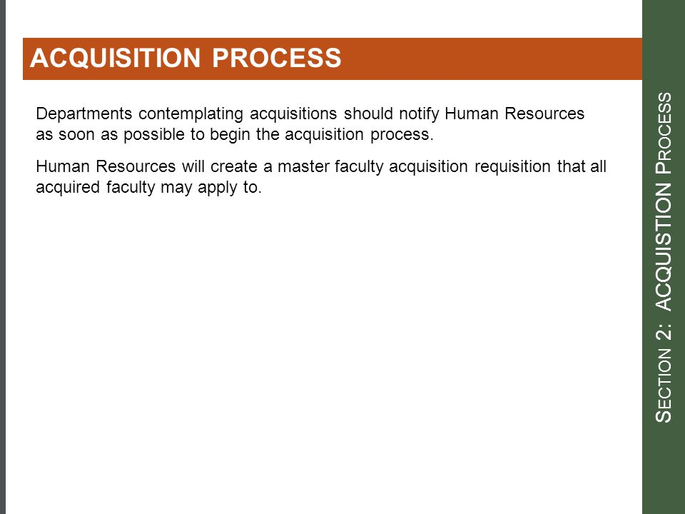 Section 2: ACQUISTION Process