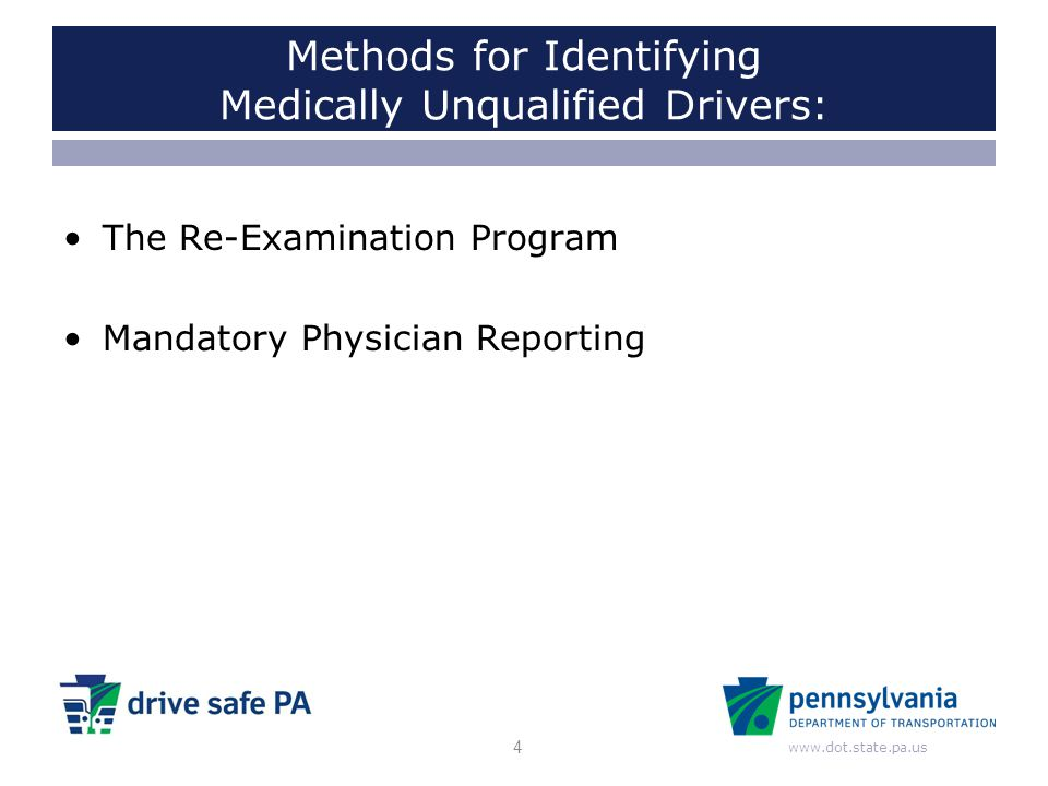 Methods for Identifying Medically Unqualified Drivers: