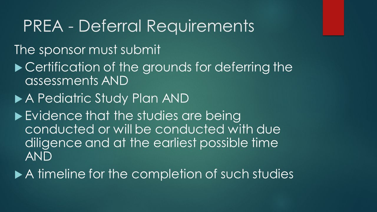 PREA - Deferral Requirements