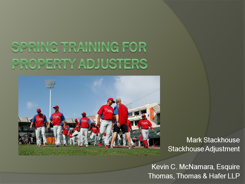SPRING TRAINING FOR PROPERTY ADJUSTERS