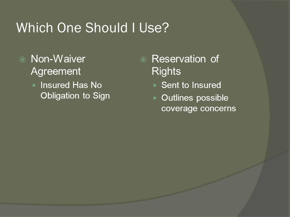 Which One Should I Use Non-Waiver Agreement Reservation of Rights