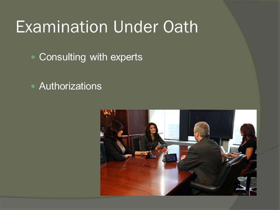 Examination Under Oath