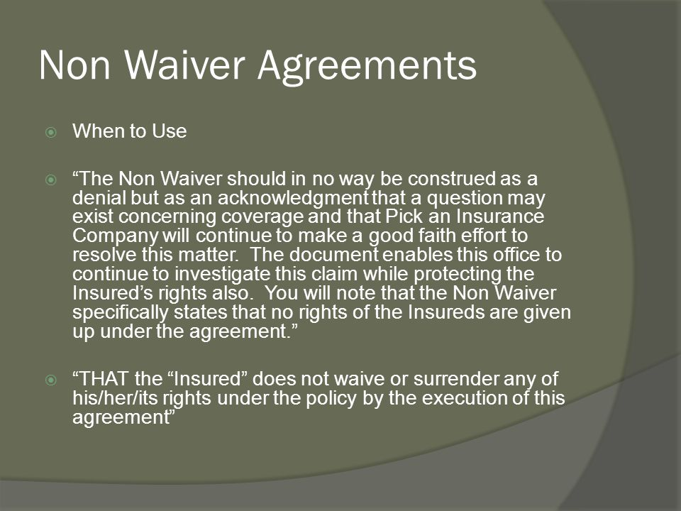Non Waiver Agreements When to Use