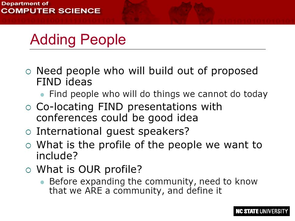 Adding People Need people who will build out of proposed FIND ideas