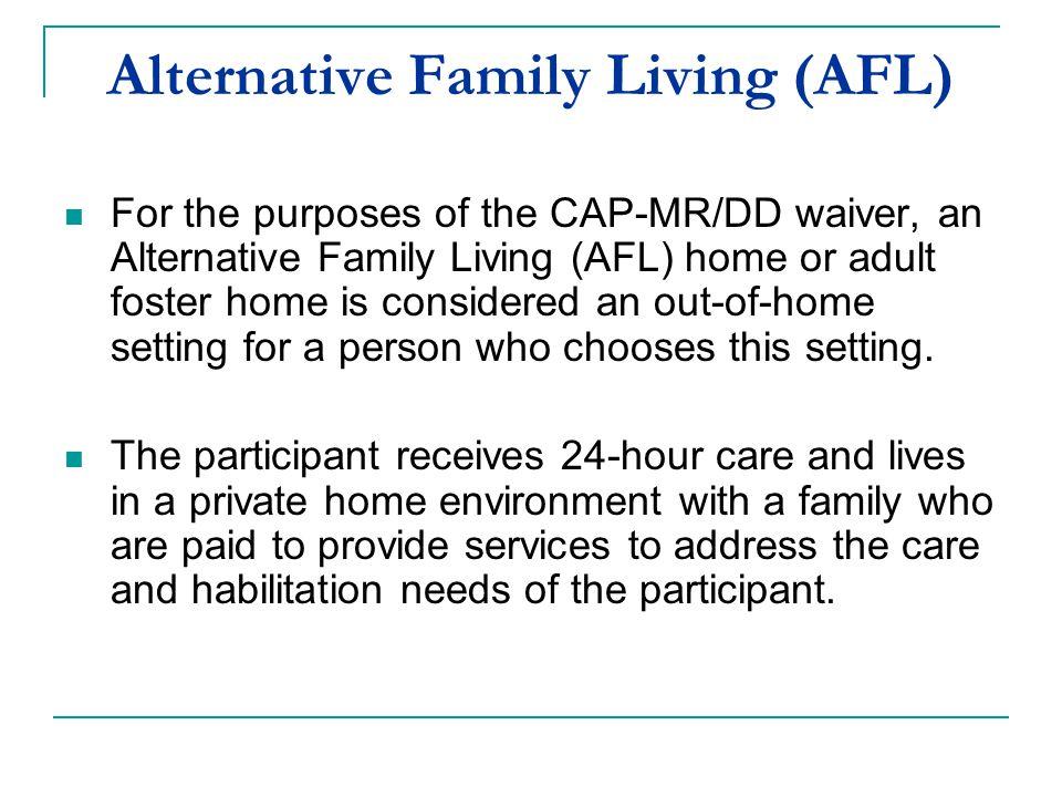 Alternative Family Living (AFL)
