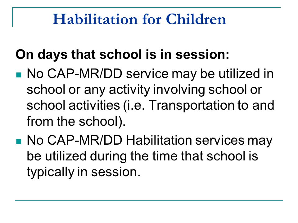 Habilitation for Children