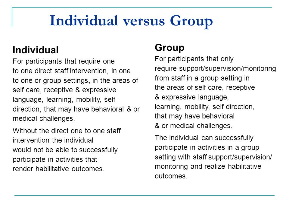 Individual versus Group