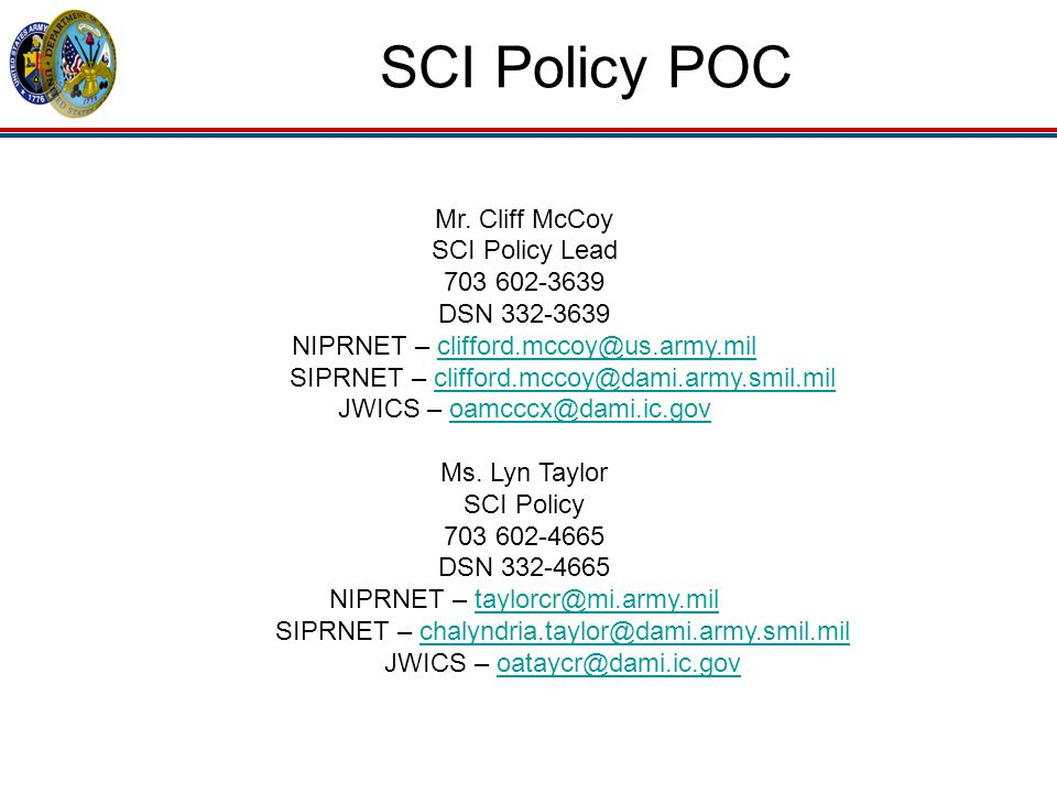 SCI Policy POC Mr. Cliff McCoy SCI Policy Lead 703 602-3639