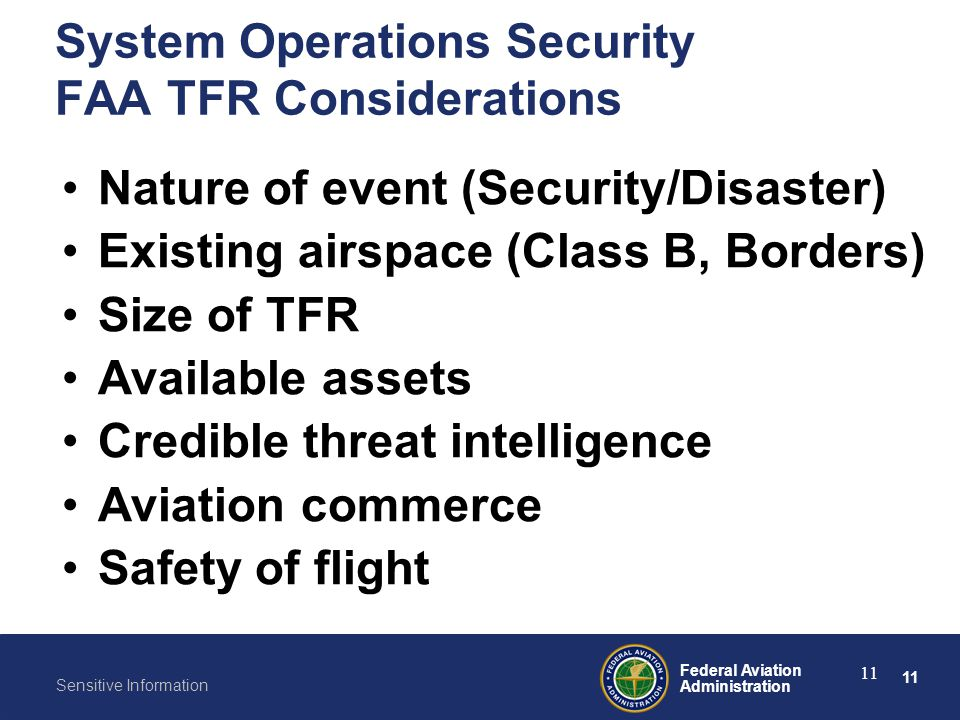 System Operations Security FAA TFR Considerations