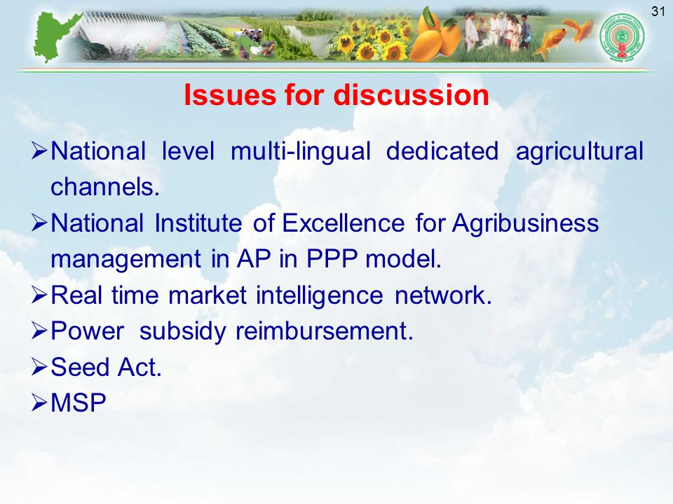 Issues for discussion National level multi-lingual dedicated agricultural channels.