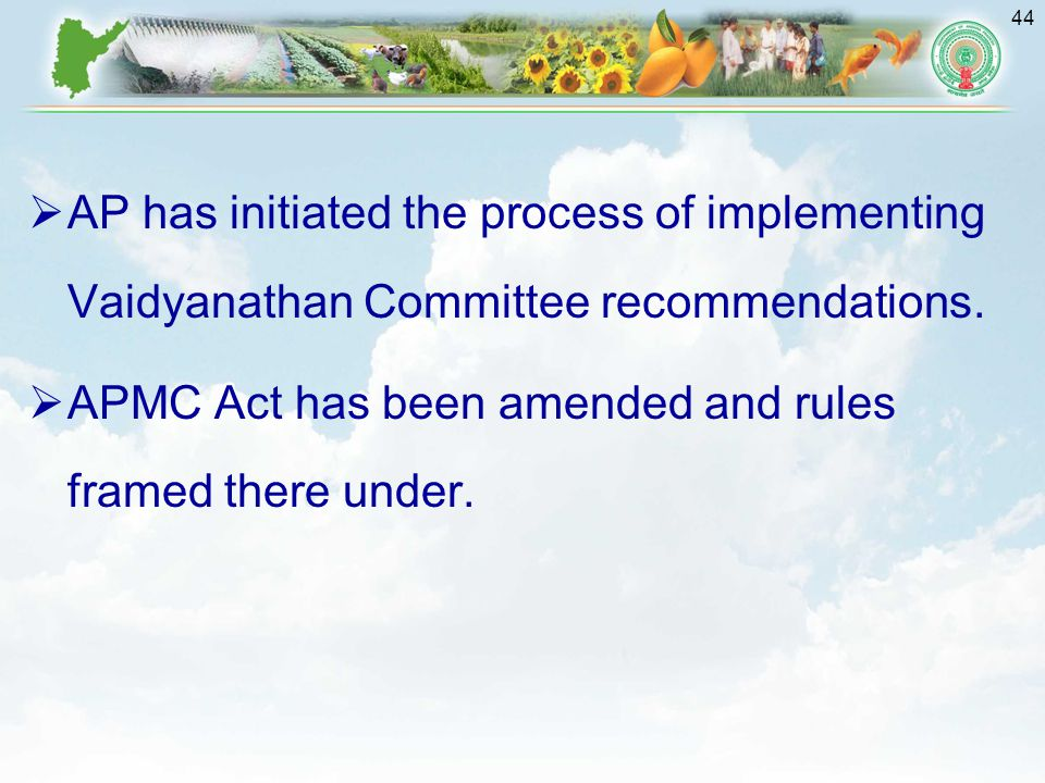 AP has initiated the process of implementing Vaidyanathan Committee recommendations.