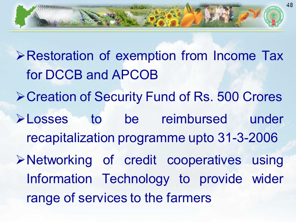 Restoration of exemption from Income Tax for DCCB and APCOB