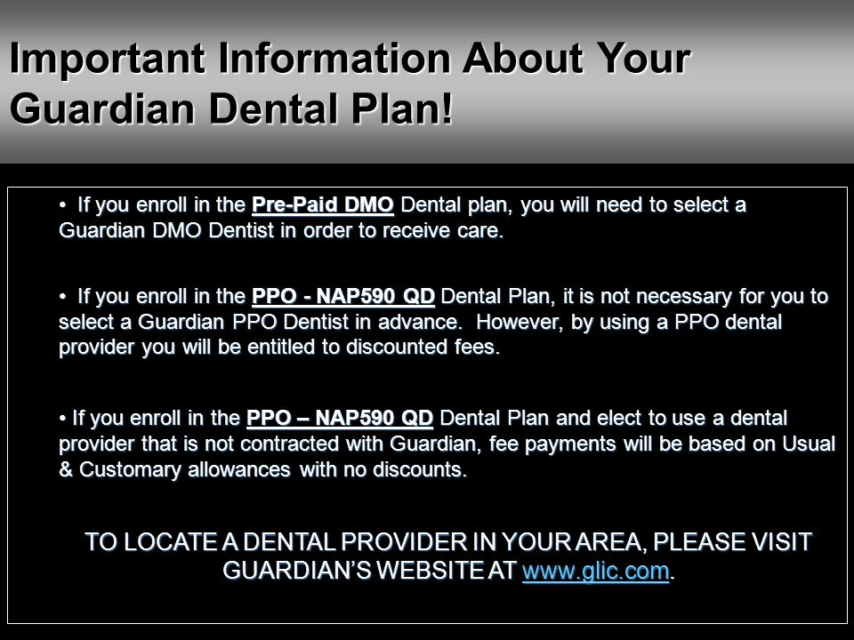 Important Information About Your Guardian Dental Plan!