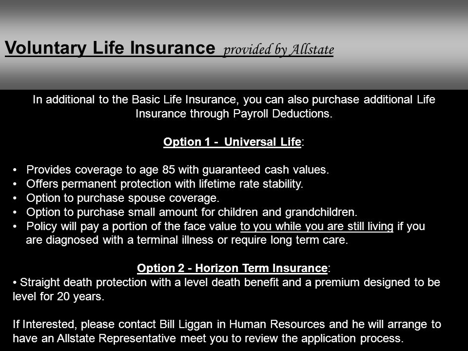 Voluntary Life Insurance provided by Allstate