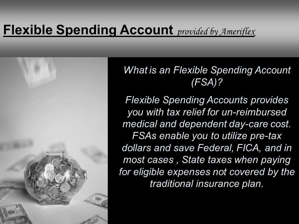 What is an Flexible Spending Account (FSA)