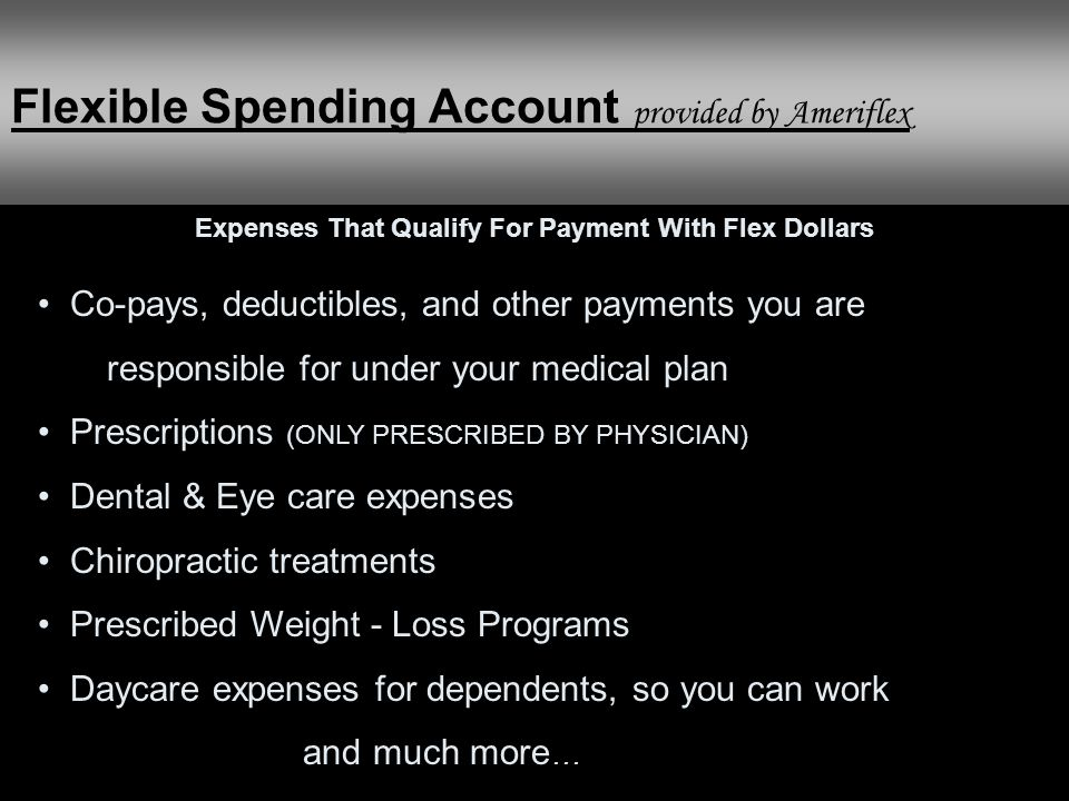 Expenses That Qualify For Payment With Flex Dollars