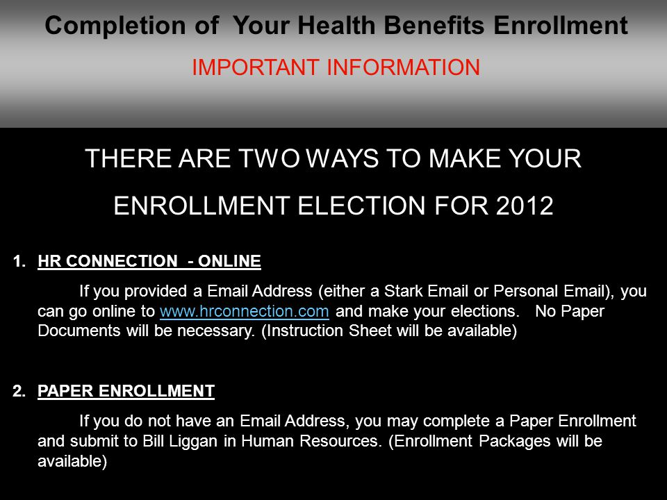 Completion of Your Health Benefits Enrollment