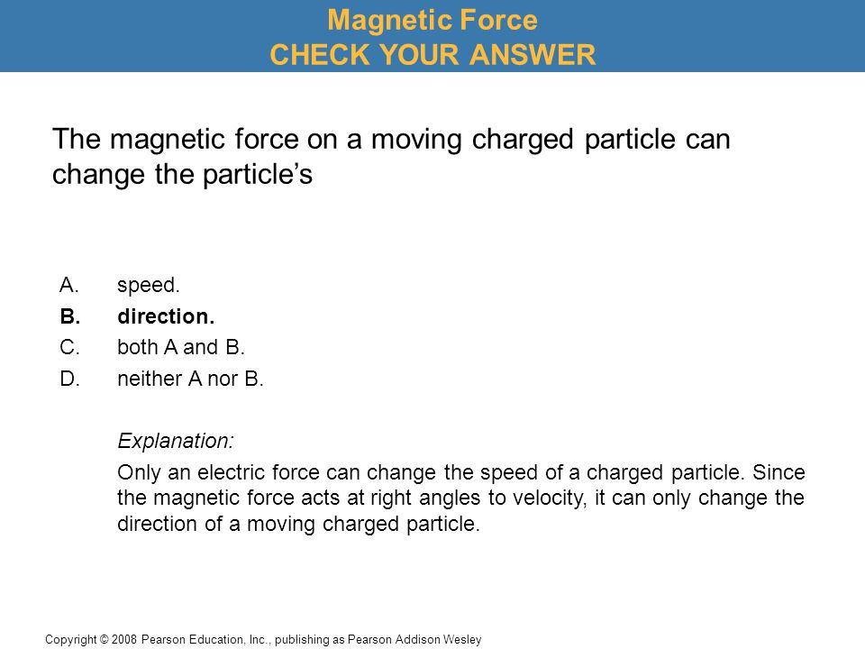 Magnetic Force CHECK YOUR ANSWER