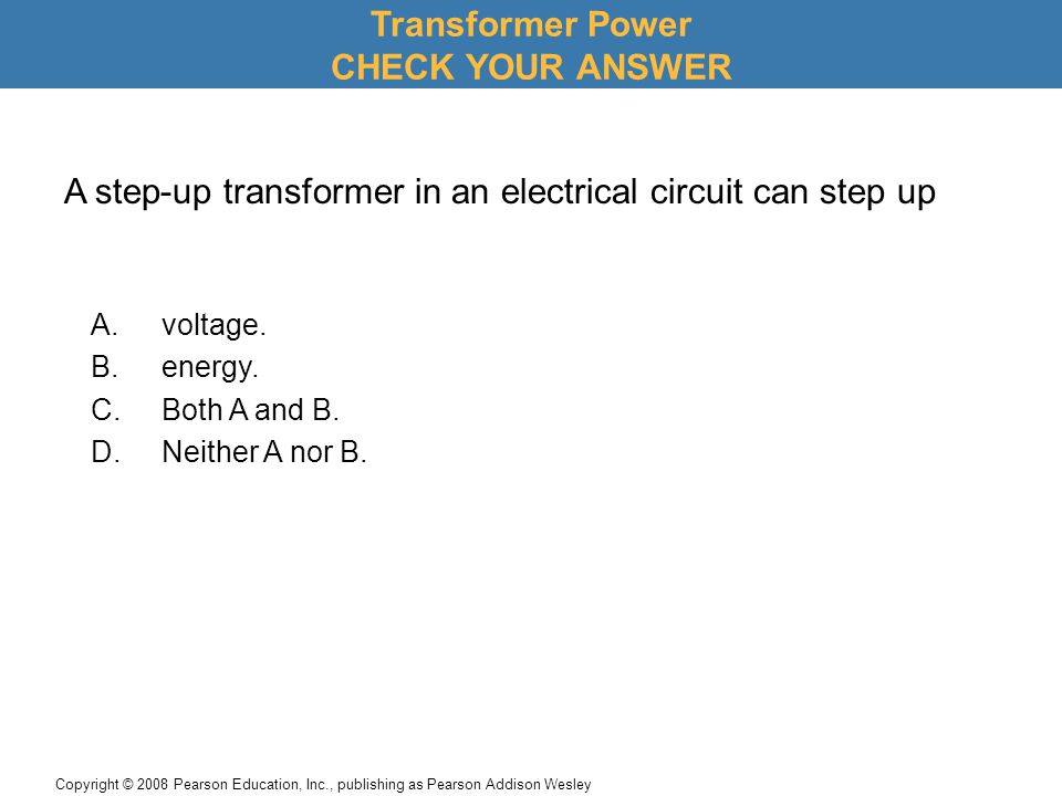 Transformer Power CHECK YOUR ANSWER
