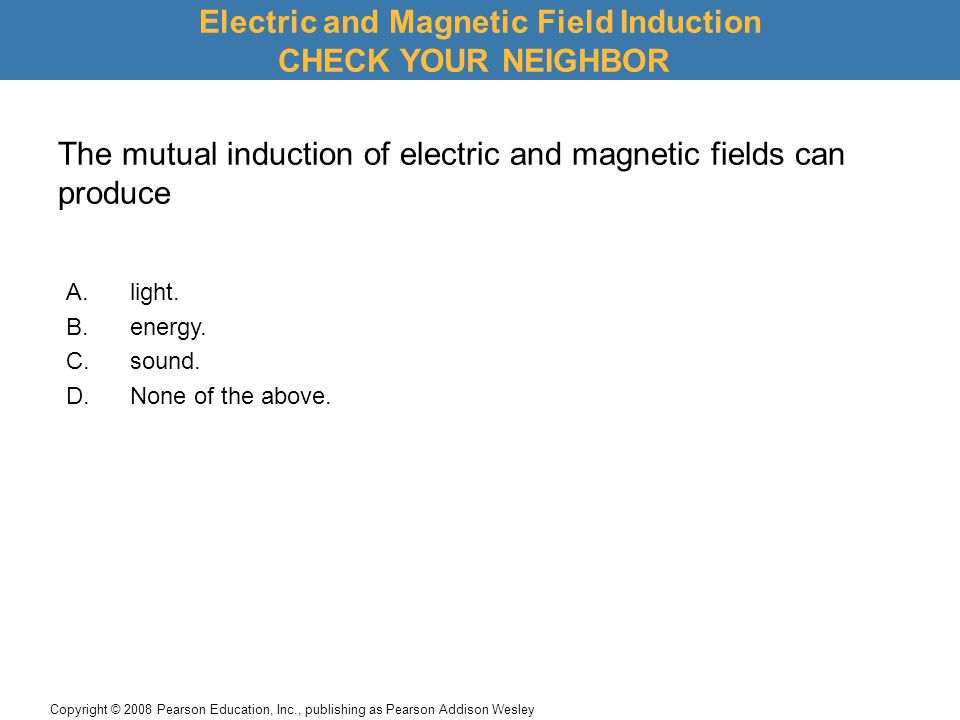 Electric and Magnetic Field Induction