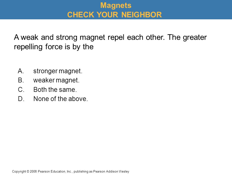Magnets CHECK YOUR NEIGHBOR