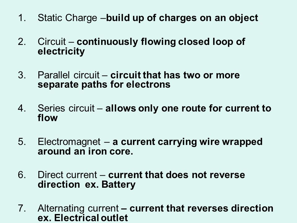 Static Charge –build up of charges on an object