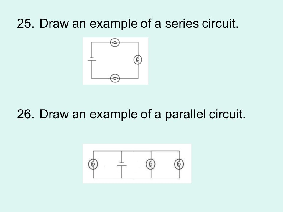 Draw an example of a series circuit.