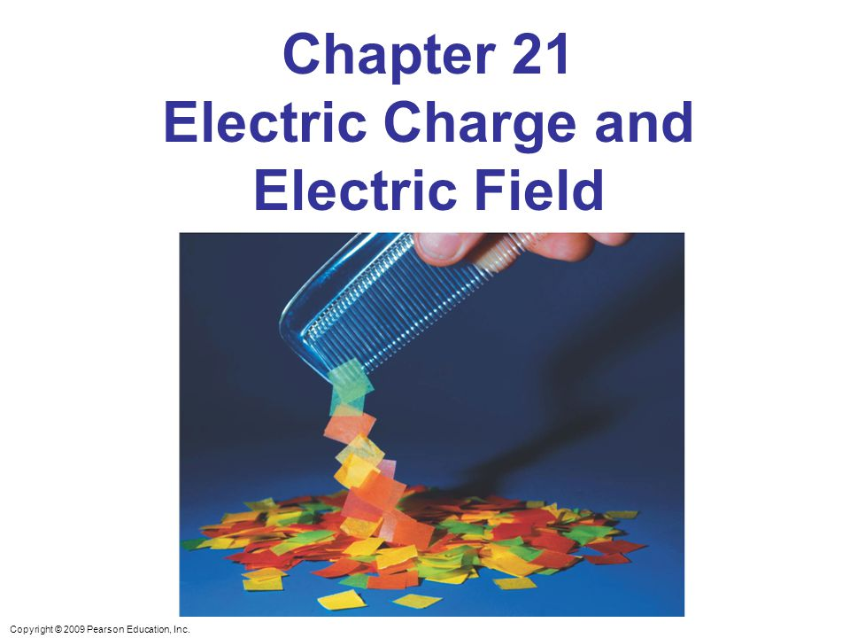 Chapter 21 Electric Charge and Electric Field