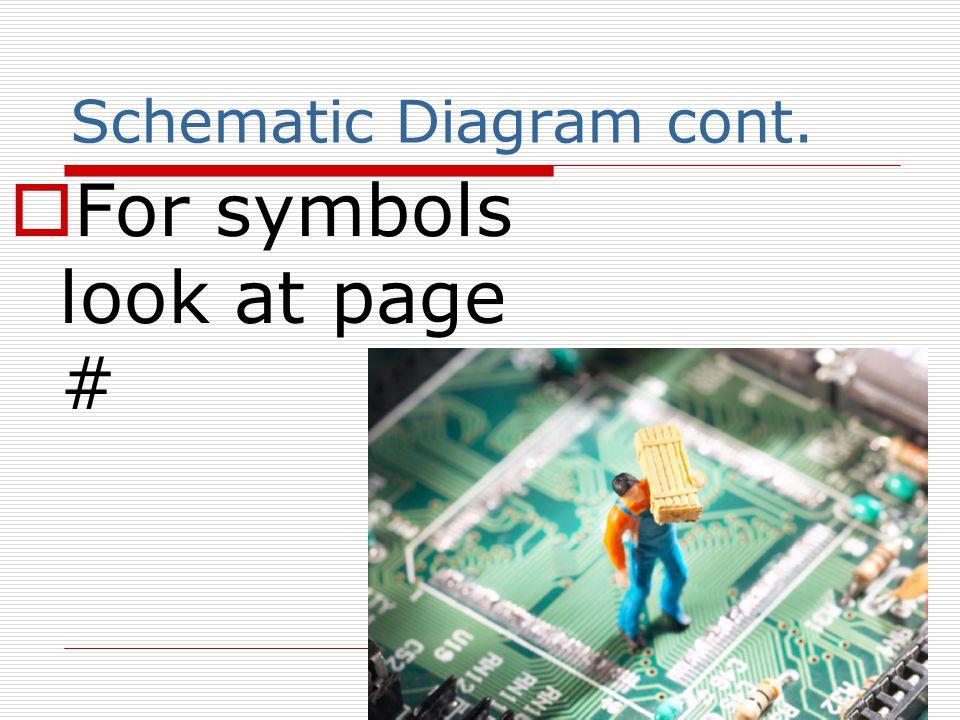 Schematic Diagram cont.