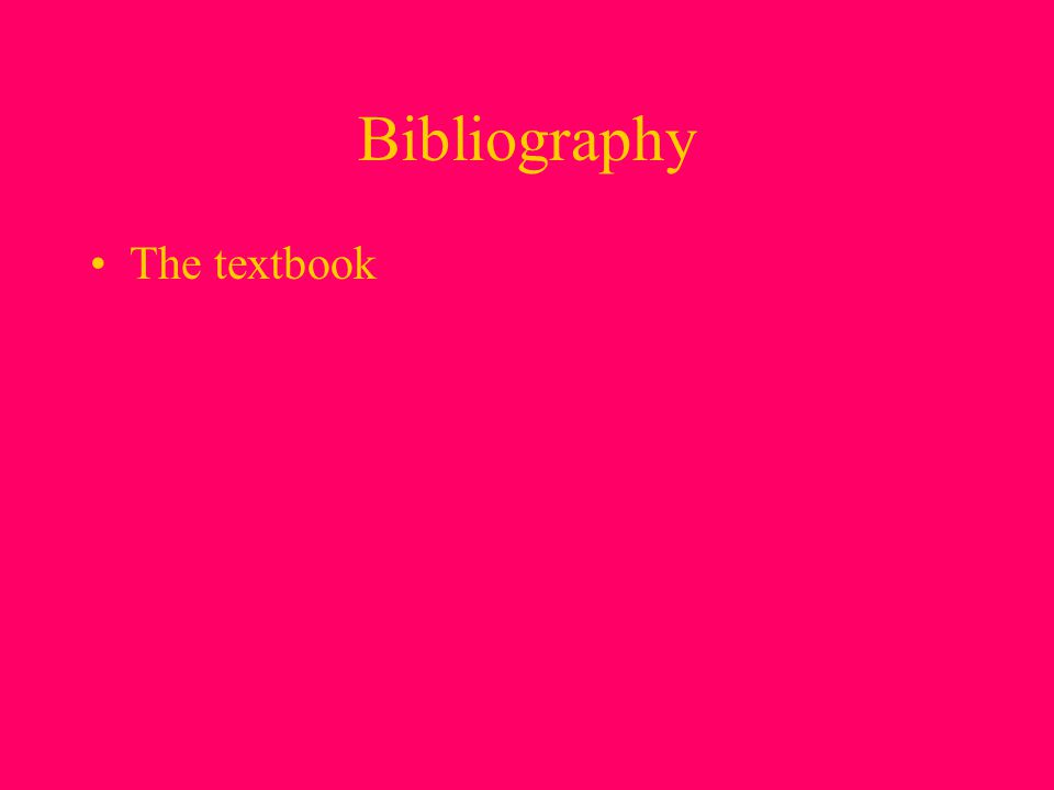 Bibliography The textbook