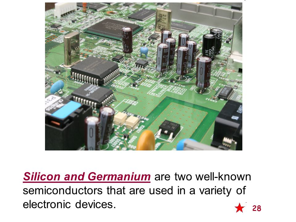 Silicon and Germanium are two well-known semiconductors that are used in a variety of electronic devices.