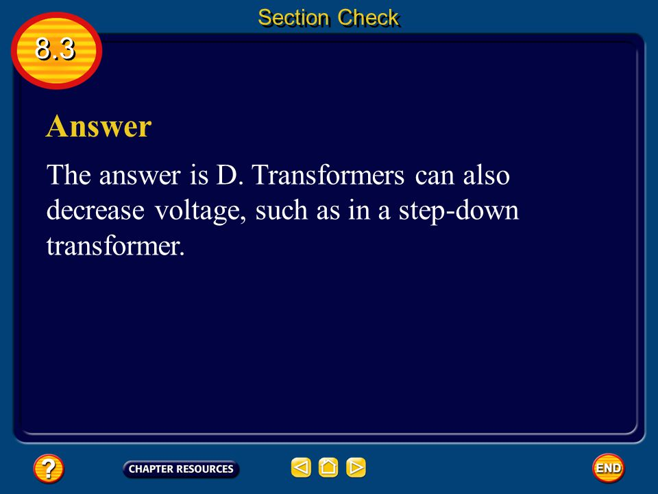 Section Check 8.3. Answer. The answer is D.