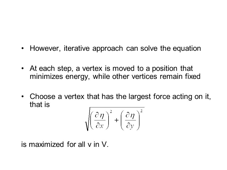 However, iterative approach can solve the equation