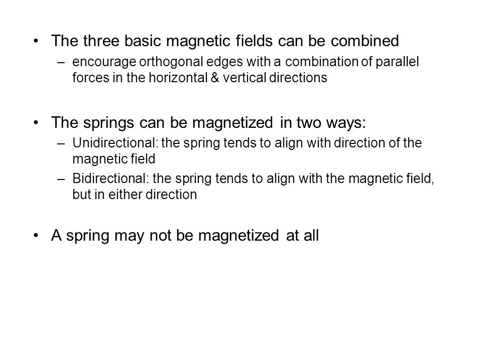 The three basic magnetic fields can be combined