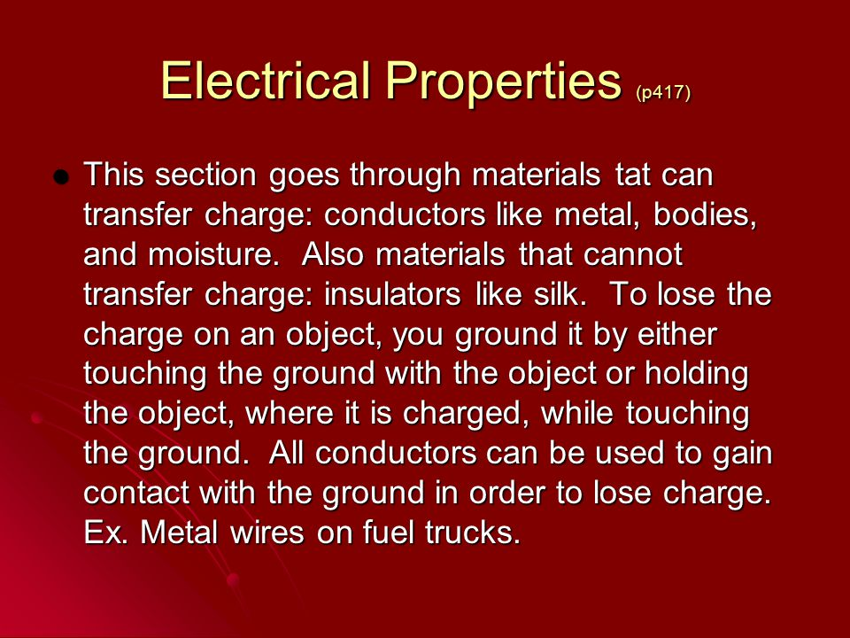 Electrical Properties (p417)