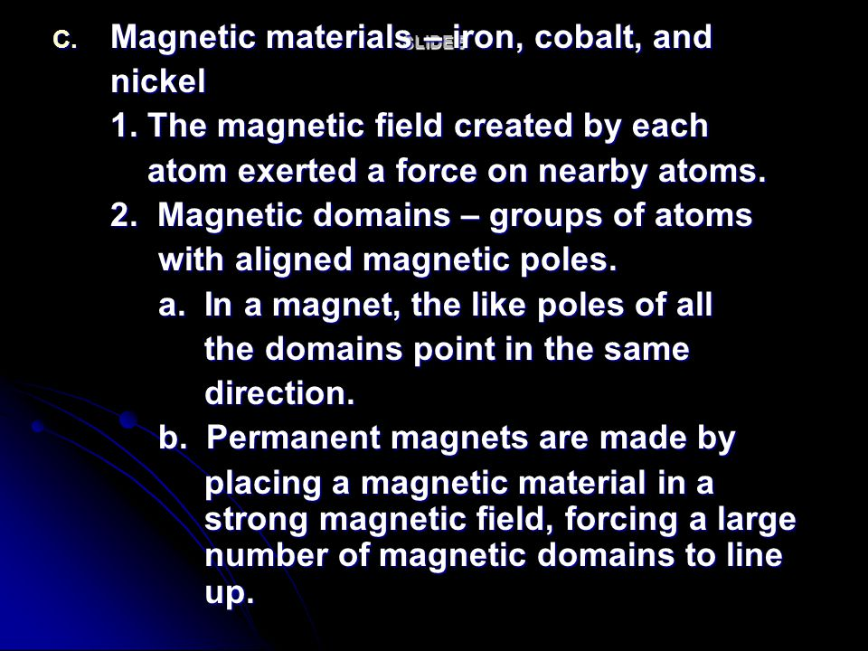 Magnetic materials – iron, cobalt, and nickel
