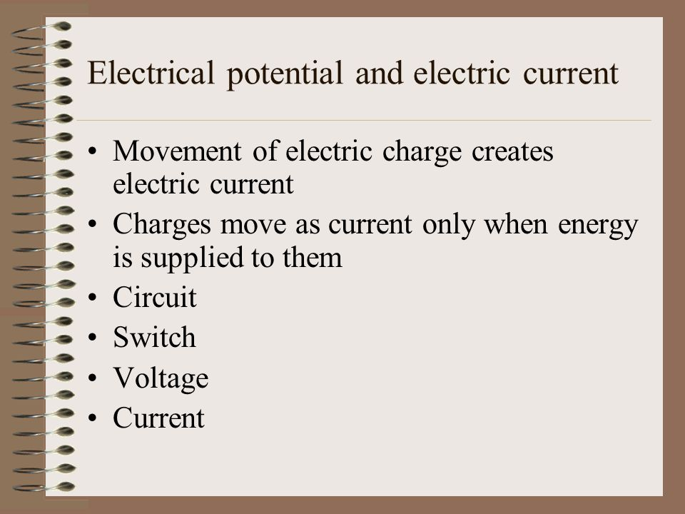 Electrical potential and electric current
